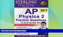 complete  Sterling Test Prep AP Physics 2 Practice Questions: High Yield AP Physics 2 Questions