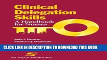 [READ] EBOOK Clinical Delegation Skills ONLINE COLLECTION