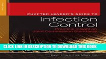 [FREE] EBOOK Chapter Leader s Guide to Infection Control: Practical Insight on Joint Commission