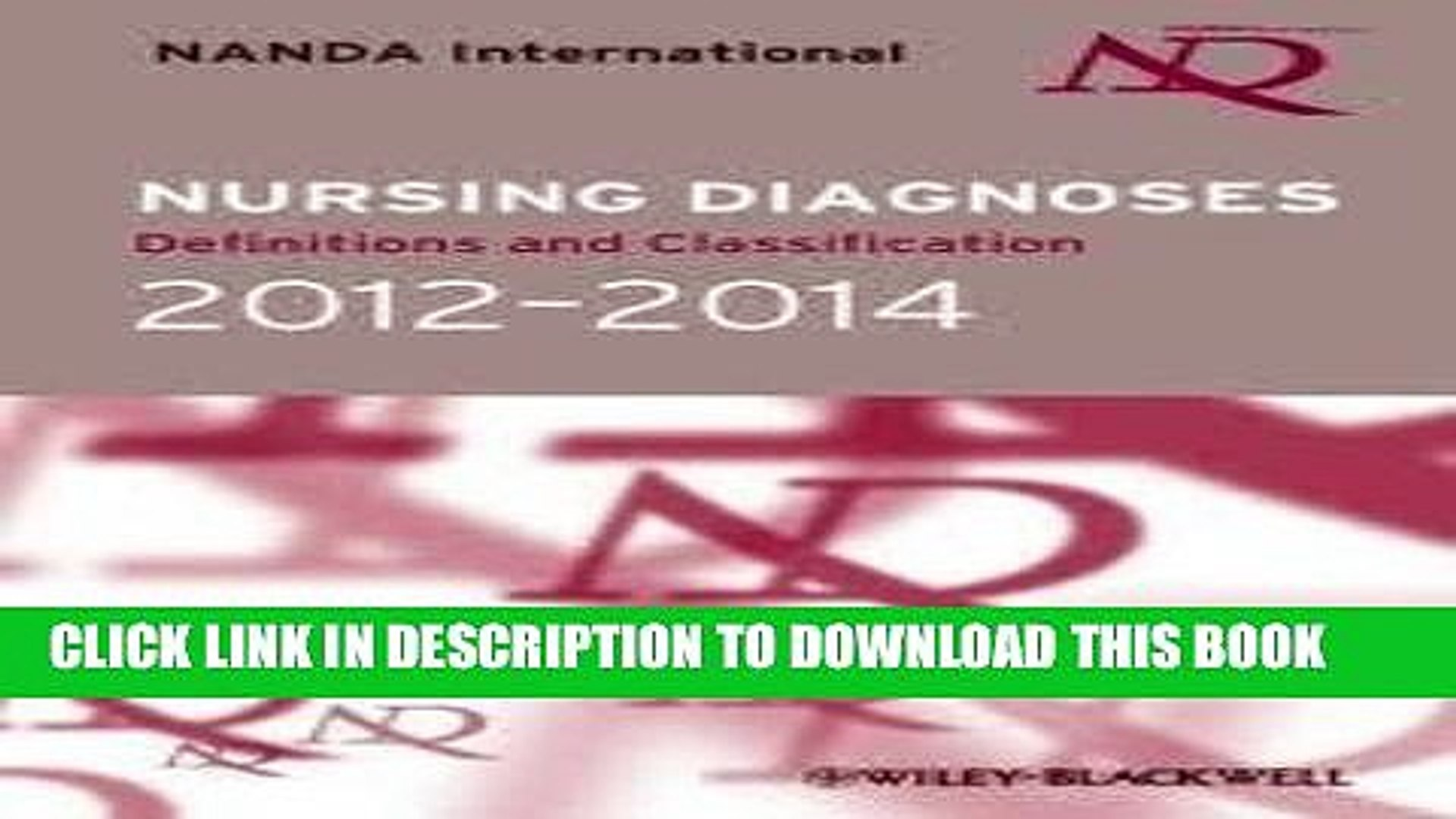 Nursing Diagnoses 2012-14: Definitions and Classification
