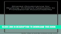 [READ] EBOOK Shared Governance for Nursing: A Creative Approach to Professional Accountability