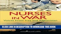 [READ] EBOOK Nurses in War: Voices from Iraq and Afghanistan BEST COLLECTION