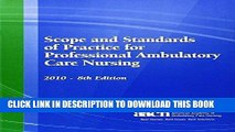 [READ] EBOOK Scope and Standards of Practice for Professional Ambulatory Care Nursing 2010 (AAACN,