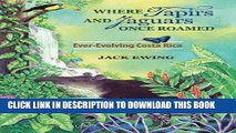 Ebook Where Tapirs and Jaguars Once Roamed: Ever-Evolving Costa Rica Free Read