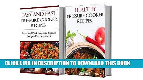 Best Seller Healthy Pressure Cooker Box Set: Two Healthy Pressure Cooker Cookbooks In One