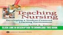 [READ] EBOOK Teaching Nursing: Developing A Student-Centered Learning Environment ONLINE COLLECTION