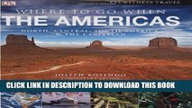 Ebook Where To Go When: The Americas (Dk Eyewitness Travel Guides) (Dk Eyewitness Travel Guides)