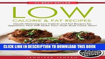 Best Seller Low Calorie   Fat: Healthy Appetizers! New Ideas for Making Healthy Appetizers.