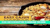 Best Seller Easy Cajun Cookbook: Authentic Cajun and Creole Cooking (Cajun Recipes, Cajun