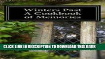Ebook Winters Past - A Cookbook of Memories (Kindle Fire version 1) Free Read