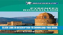 Best Seller Michelin Green Guide Pyrénées  Roussillon (Green Guide/Michelin) Free Read