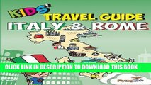 Ebook Kids  Travel Guide - Italy   Rome: The fun way to discover Italy   Rome--especially for kids