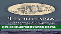 Best Seller Floreana: A Woman s Pilgrimage to the Galapagos Free Read