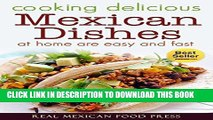 Best Seller Cooking Delicious Mexican Dishes at Home is Easy and Fast: mexican cooking, mexican