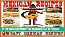 Ebook Mexican Recipes: 30 Quick   Easy Mexican Recipes for Authentic Mexican Cooking. An