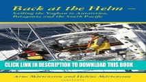 Best Seller Back at the helm - sailing the Yaghan to Antarctica, Patagonia and the South Pacific