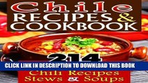Ebook Chile Recipes   Chili Cookbook: 214 Unique   Delicious Chili Recipes, Stews   Soups That Are