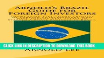 Best Seller Arnold s Brazil Guide for Foreign Investors: Showcasing First-Hand Profiles of Foreign