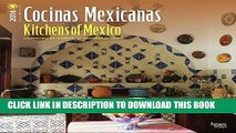 Best Seller Cocinas Mexicanas - Kitchens of Mexico 2016 Square 12x12 (Spanish) (Spanish Edition)