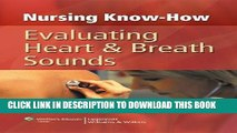 [READ] EBOOK Nursing Know-How: Evaluating Heart   Breath Sounds BEST COLLECTION