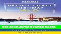 Best Seller Moon Pacific Coast Highway Road Trip: California, Oregon   Washington (Moon Handbooks)