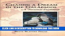 Best Seller Chasing a Dream in the Galapagos: A Personal Evolution Free Read