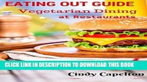 Ebook Eating out Guide for Vegetarians: Vegetarian Restaurant Guide, restaurant dining options for