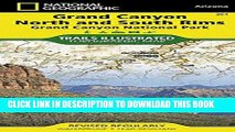 Ebook Grand Canyon, North and South Rims [Grand Canyon National Park] (National Geographic Trails