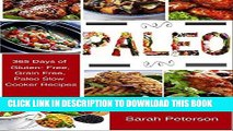 Best Seller Paleo Slow Cooker: 365 Days Paleo Diet Crockpot Recipes for Weight Loss   Healthy