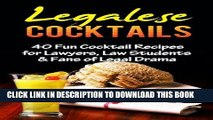 [PDF] COCKTAILS: BARTENDING: Legalese Cocktails (Bartenders Guide Cocktail Recipes Law School)