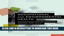 [DOWNLOAD] PDF Occupational and Environmental Health: Recognizing and Preventing Disease and