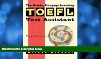 complete  Heinle   Heinle TOEFL Test Assistant: Vocabulary
