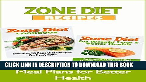 Ebook ZONE DIET: Zone Diet Recipes – Meal Plans for Better Health (Diet Books, Diet, Healthy