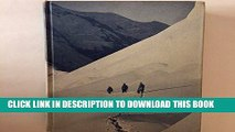 [Free Read] Mountaineering: The Freedom of the Hills, 1st edition, 1960 Full Online