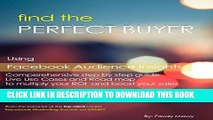 Ebook Facebook Marketing | How to Find the Perfect Buyers: Using Facebook Marketing Tools |