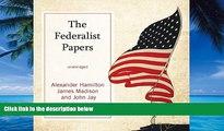 Big Deals  The Federalist Papers  Best Seller Books Best Seller