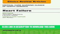 [READ] EBOOK Heart Failure, An Issue of Critical Nursing Clinics, 1e (The Clinics: Nursing) BEST