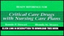 [FREE] EBOOK Ready Reference for Critical Care Drugs with Nursing Care Plans BEST COLLECTION