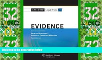 Big Deals  Casenote Legal Briefs: Evidence Keyed to Park and Friedman, 12th Edition (with Evidence