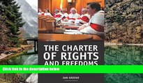 Deals in Books  The Charter of Rights and Freedoms: 30+ years of decisions that shape Canadian