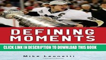 Best Seller Defining Moments: 100 Inspirational Moments about 100 Great Players Free Read