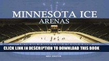 Best Seller Minnesota Ice Arenas: A Picture Book of Indoor Ice Rinks in the State of Hockey Free