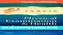 [FREE] EBOOK Pocket Companion for Physical Examination and Health Assessment, 6e (Jarvis, Pocket