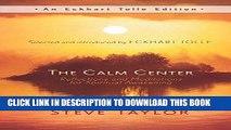 Best Seller The Calm Center: Reflections and Meditations for Spiritual Awakening (An Eckhart Tolle