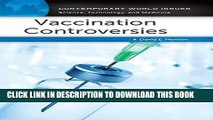 Best Seller Vaccination Controversies: A Reference Handbook (Contemporary World Issues) Free