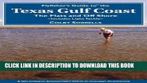 Best Seller Flyfisher s Guide to the Texas Coast: Includes Light Tackle (Flyfisher s Guides) Free