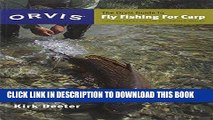 [Free Read] The Orvis Guide to Fly Fishing for Carp: Tips and Tricks for the Determined Angler