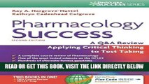 [EBOOK] DOWNLOAD Pharmacology Success: A Q A Review Applying Critical Thinking to Test Taking (