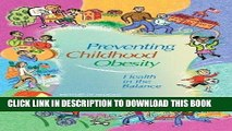 Ebook Preventing Childhood Obesity: Health in the Balance by Committee on Prevention of Obesity in