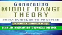 [READ] EBOOK Generating Middle Range Theory: From Evidence to Practice (Roy, Generating Middle